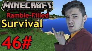 Yea...Camera Troubles... (Minecraft Survival - Part 46 - Season 1)