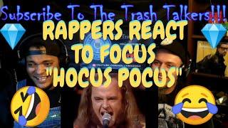 "Rappers React To Focus ""Hocus Pocus""!!!"