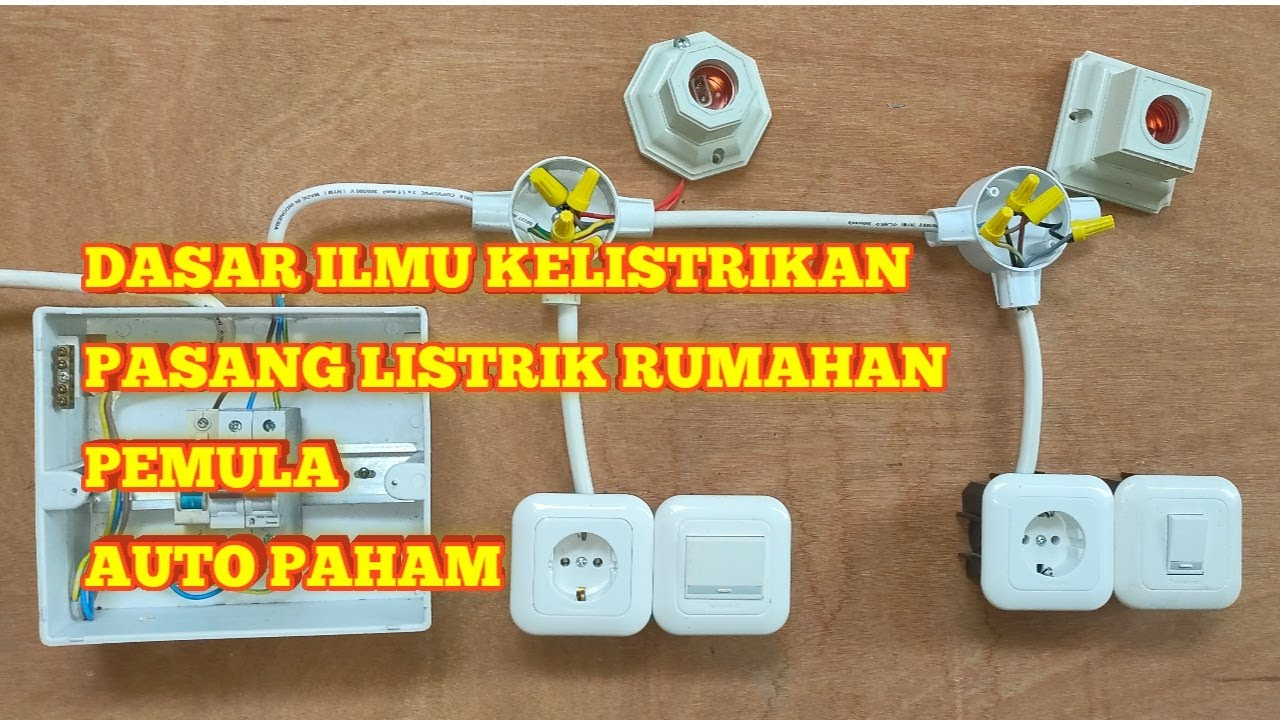 Download BELAJAR INSTALASI LISTRIK DASAR    UNTUK PEMULA DI JAMIN LANGSUNG PAHAM