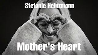 Stefanie Heinzmann - Mother's Heart (Lyric Video)