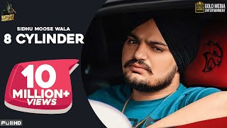 8 CYLINDER (Full Song) Sidhu Moose Wala | Latest Punjabi Songs 2020
