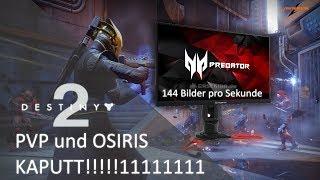 Destiny 2 PVP und Prüfungen der Neun KRITIK - 144 Hz Monitor | Deutsch | HD