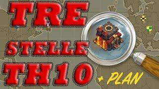 Clash of clans | FARE 3 STELLE A TH10!! PRIMI attacchi PRIME 3 STELLE!!