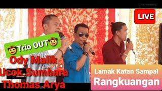 LAMAK KATAN SAMPAI RANGKUANGAN - ODY MALIK || UCOK SUMBARA || THOMAS ARYA COVER LIVE POP MINANG