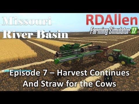 Farming Simulator 17 River Basin E7 - The Harvest Continues