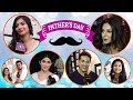 Father's Day: Top TV Celebs' Special Message To Their Dad   Jennifer, Aditi, Vivek, Arshi & more Whatsapp Status Video Download Free