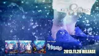 Blu-BiLLioN New Single [Aqua] Spot