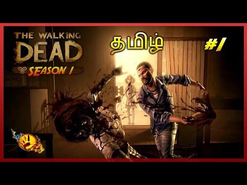 Raze Plays - The Walking Dead S1 EP 1 ( Tamil )