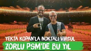 Murat Abbas - Zorlu PSM'de Bu Yıl Neler Var? - Yekta Kopan'la Noktalı Virgül