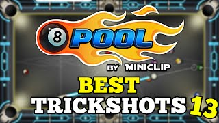 8 Ball Pool: Best Trickshots - Episode #13