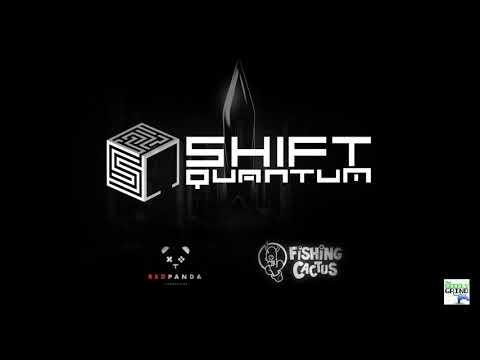 PAX West Spotlight: Shift Quantum  