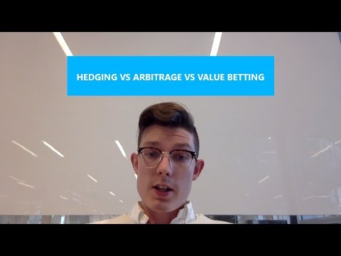 Hedging vs Arbitrage vs Value Betting || Ep6 Sports Trading Series