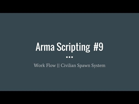 Arma 3 Scripting || Bring an Idea to Life