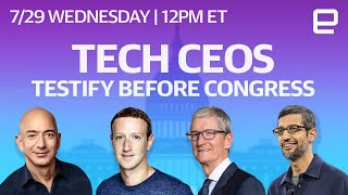 Apple, Google, Amazon, and Facebook testify before Congress: Watch LIVE