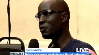 Omudaala : Ddala abagenda okukolera e Dubai bafunamu? thumbnail