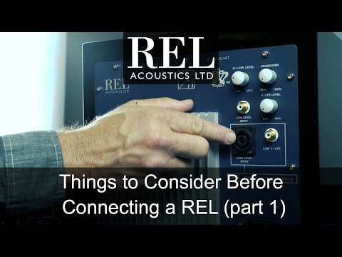 REL Acoustics How To: Before you Connect Part 1, Determining Your Connection Method