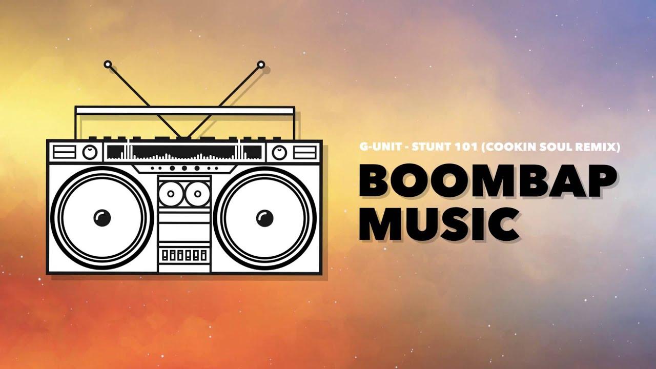 G-Unit - Stunt 101 (Cookin Soul Remix)
