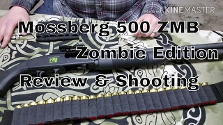 Mossberg 500 ZMB Shooting & Review (Zombie Edition)