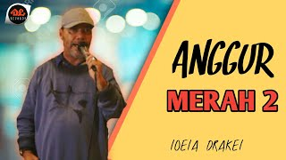 Gambar cover Anggur Merah 2 - Loela Drakel (Official Music Video) Lagu Pop Hits Manado