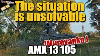 WOT: AMX 13 105 with a unbelievable carry, WORLD OF TANKS