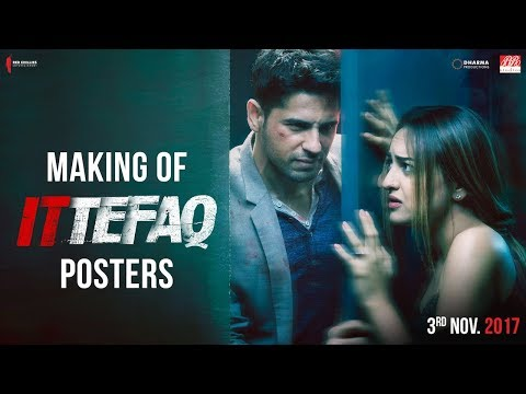 Making of Ittefaq Posters | Sidharth...