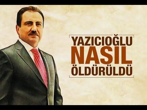Elvan Alkaya : Muhsin Yazıcıoğlu Nasıl Öldürüldü