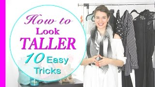 How to Look Taller Instantly - 10 Easy Tricks