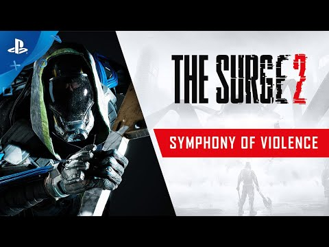The Surge 2 - Symphony of Violence Trailer   PS4