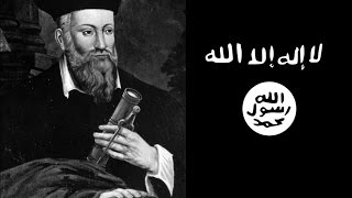 Research Report on Nostradamus predicted about Islamic State of Iraq and Syria - ISIS 500 Years ago