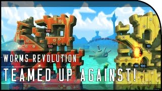 "Worms Revolution Multiplayer Gameplay Part 1 - ""TEAMED UP AGAINST!"""