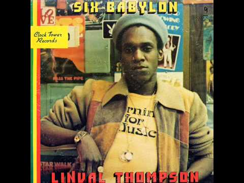 Linval Thompson - Six Babylon - 02 - Be Careful My Brother