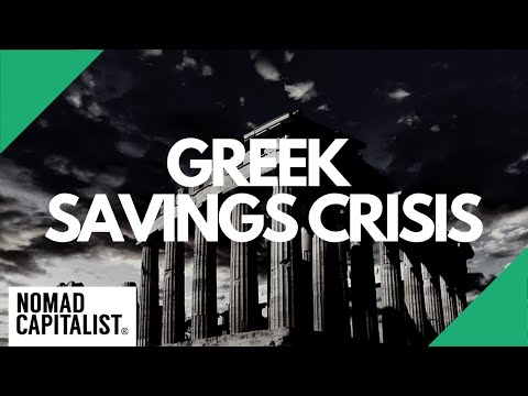 What Can You Learn from the Greek Savings Crisis?