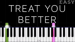 Shawn Mendes - Treat You Better   EASY Piano Tutorial