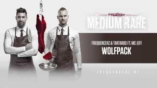 Frequencerz & Tartaros ft. MC Jeff - Wolfpack (Official Preview)