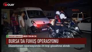 Bursa'da fuhuş operasyonu (Haber 16 09 2017)