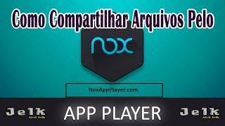 Aprenda Compartilhar Arquivos do Computador pelo Nox