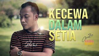Download Mp3 Andra Respati - Kecewa Dalam Setia