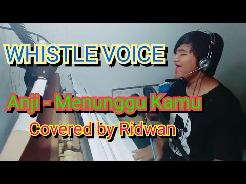 Anji - Menunggu Kamu Covered By Ridwan