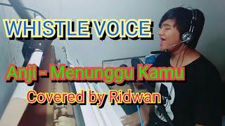 Anji - Menunggu Kamu covered by Ridwan MP3