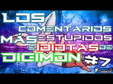 Los comentarios MÁS Estupidos e Idiotas de Digimon #7
