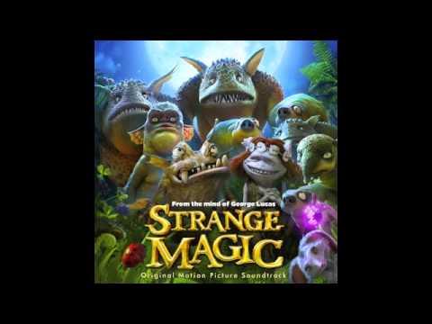 Strange Magic  5. C'Mon Marianne  Stronger What Doesn't Kill You
