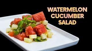 Watermelon Cucumber Salad    Summer Special    Latest Food Videos 2018