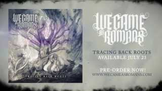 "We Came As Romans ""Fade Away"" Lyric Video"