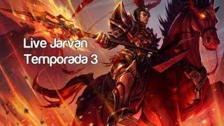 LIVE Jarvan [Temporada 3] Dynasty Warriors impostor EP 114