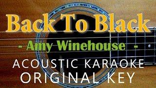 Back To Black - Amy Winehouse[Acoustic Karaoke]