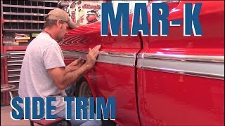 Install MAR-K side molding trim 63 Chevy c-10