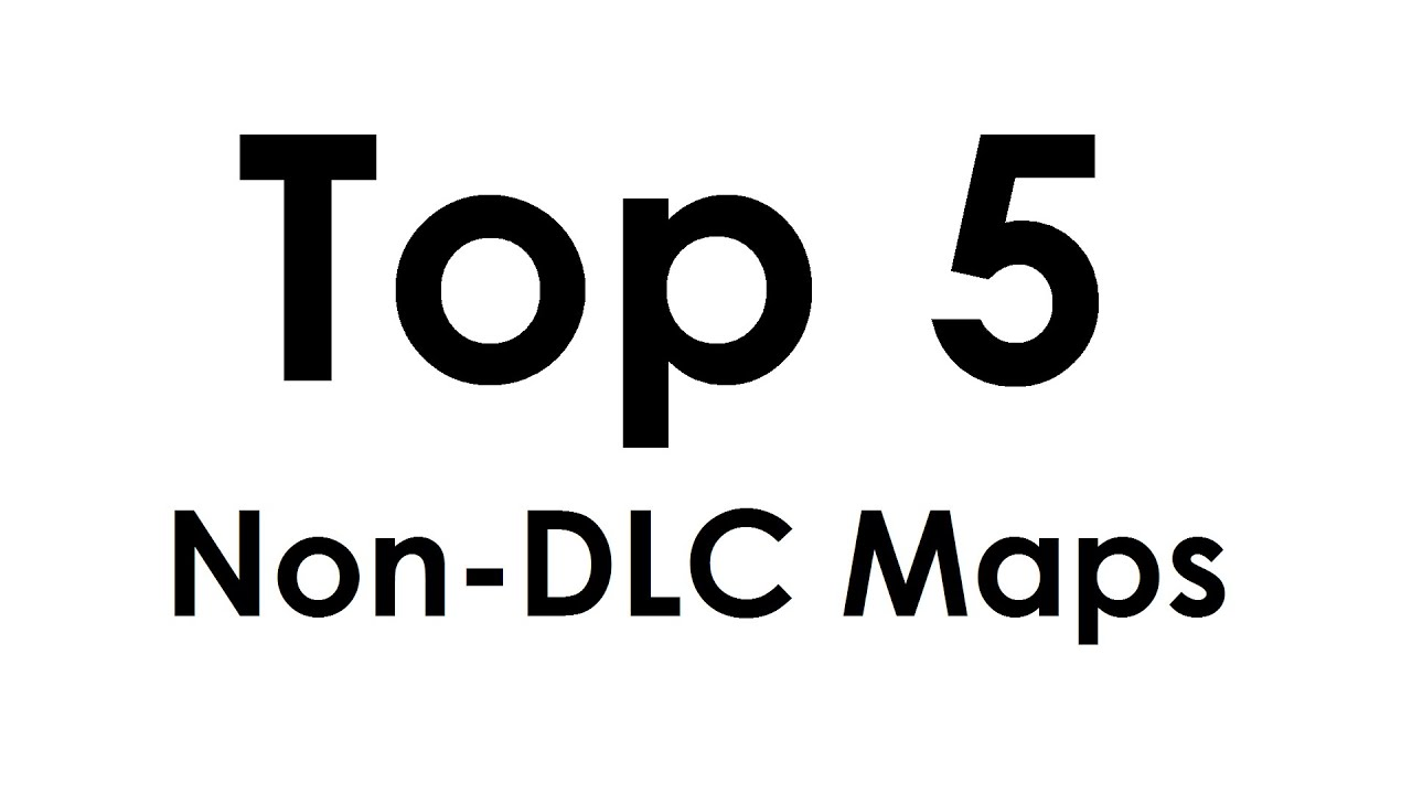 Top 5 Non Dlc Maps In Call Of Duty Zombies World At War Black Ops Black Ops 2