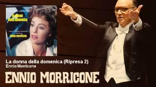 Ennio Morricone - La donna della domenica - Ripresa 2 - (1975)