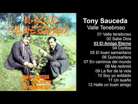 Tony Sauceda – Valle Tenebroso - Album Completo - 720p