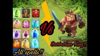 Who is more powerful?|Clash of Clans|All spells vs Barbarian King|Unbelievable Battle|CheezyBandit.